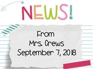 News from Mrs. Crews September 7, 2018