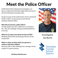 meet officer Jay Burns - Cherokee HS 10 29 19