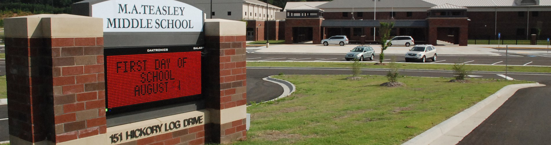 Teasley Middle School sign with first day of school as August 1
