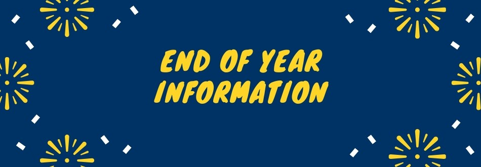 End of year info