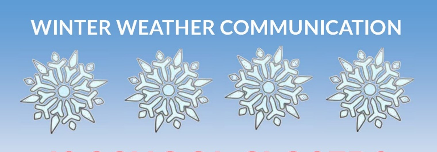 Inclement Weather Notification Information
