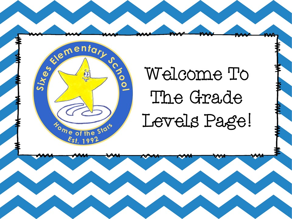 Welcome to the grade levels page