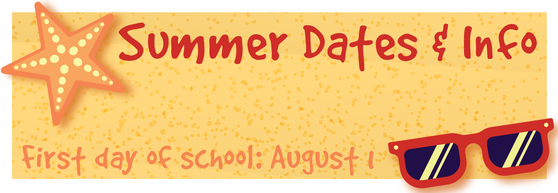 Summer Dates and Information